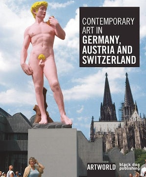 Contemporary Art in Germany, Austria and Switzerland