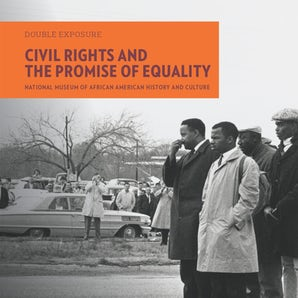 Civil Rights and the Promise of Equality