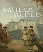 Watteau's Soldiers