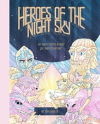 Heroes of the Night Sky