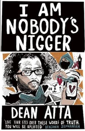 I Am Nobody's Nigger