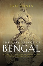 The Last Prince Of Bengal