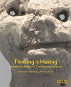 Thinking is Making
