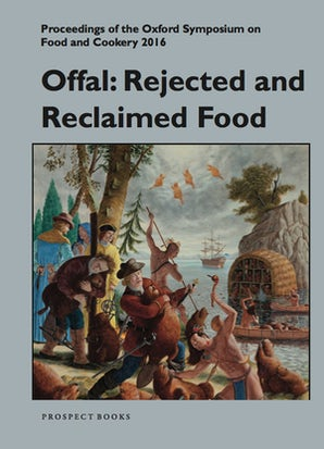 Offal: Rejected and Reclaimed Food