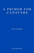 A Primer for Cadavers