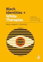 Black Identities + White Therapies