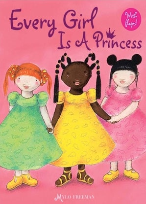 Every Girl is a Princess