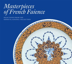 Masterpieces of French Faience