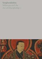 Milarepa and the Art of Discipleship I