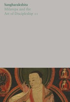 Milarepa and the Art of Discipleship II