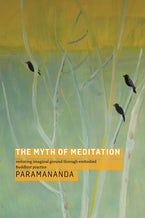 The Myth of Meditation