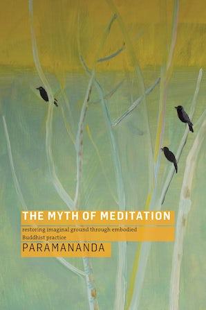 The Myth of Meditation