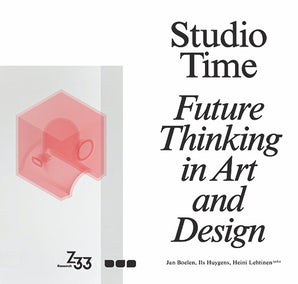 Studio Time: Future Thinking in Art and Design