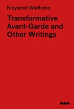 Transformative Avant-Garde & Other Writings