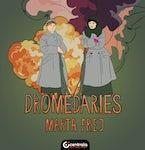 Dromedaries