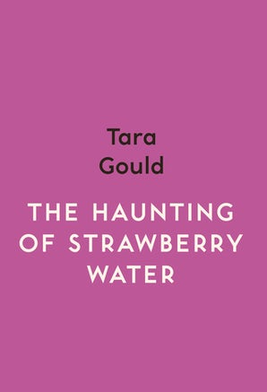The Haunting of Strawberry Water