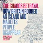 The Chagos Betrayal