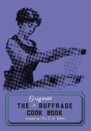 The Original Suffrage Cookbook