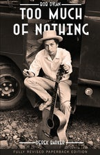 Bob Dylan Too Much of Nothing