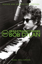 Dead Straight Guides Bob Dylan