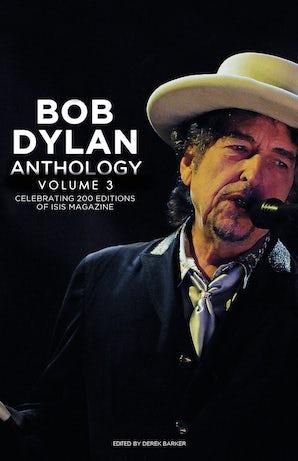 Bob Dylan Anthology Volume 3