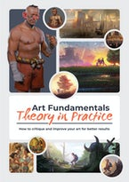 Art Fundamentals: Theory in Practice