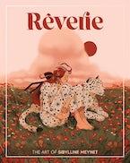 Rêverie: The Art of Sibylline Meynet
