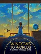 Windows to Worlds: The art of Devin Elle Kurtz