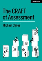 The CRAFT of Assessment