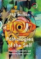 Pathologies of the Self