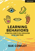 Learning Behaviors:  A Practical Guide to Self-Regulation in the Early Years