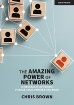 The Amazing Power of Networks:  A (research-informed) choose your own destiny book