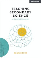 Teaching Secondary Science:  A complete guide