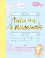 Take Me To Museums