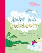 Take Me Outdoors