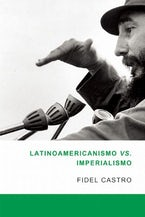 Latinoamericanismo vs Imperialismo