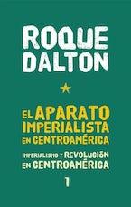 El aparato imperialista en Centroamérica