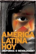 América Latina hoy: ¿reforma o revolución?