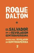 El Salvador en la revolución centroamericana
