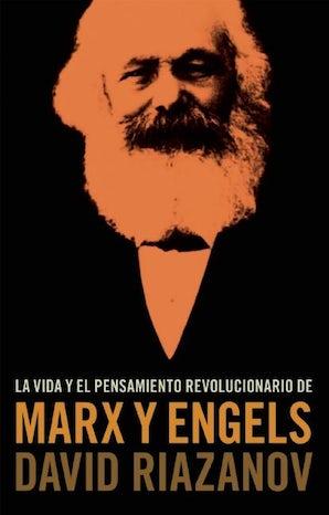 La Vida y el Pensamiento revolucionario de Marx y Engels