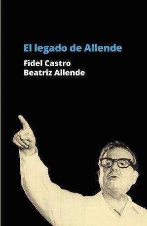 El Legado de Allende
