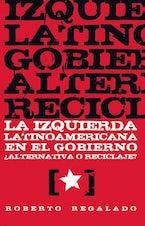 La Izquierda latinoamericana en el gobierno