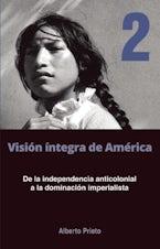 De la independencia anticolonial a la dominación imperialista