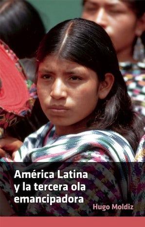 América Latina y la tercera ola emancipadora