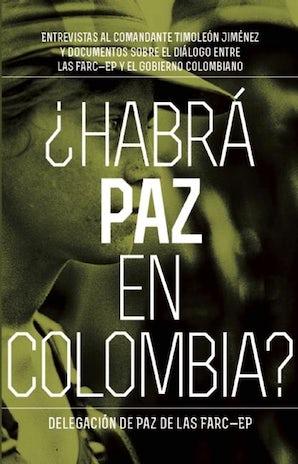 Habrá paz en Colombia?