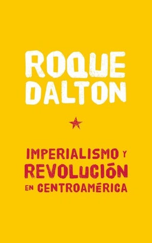 Imperialismo y revolución en Centroamérica
