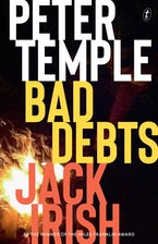 Bad Debts: Jack Irish, Book One