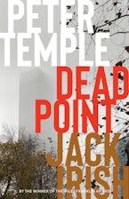 Dead Point: Jack Irish, Book Three
