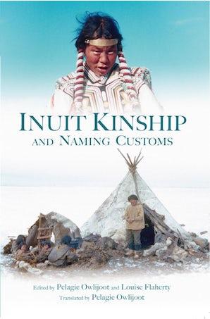 Inuit Kinship and Naming Customs