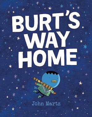 Burt's Way Home
